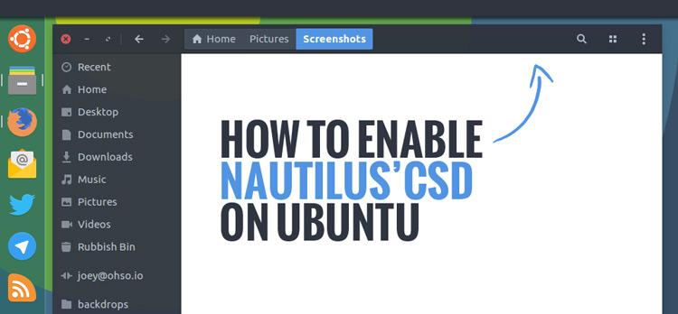 Как включить отрисовку на стороне клиента (CSD) Nautilus на Ubuntu